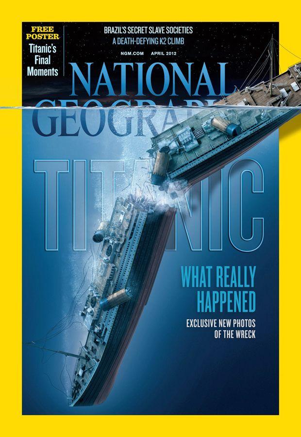 美国国家地理杂志2012年4月刊封面:100年后的泰坦尼克号.jpg